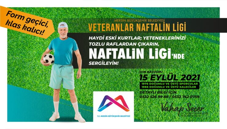 Veteranlar Naftalin Ligi'ne son başvuru 15 Eylül!